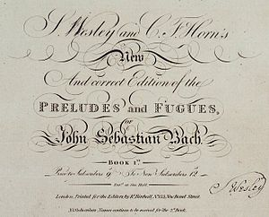 Charles Frederick Horn - Part of the title page of the first English edition of Johann Sebastian Bach's Well-Tempered Clavier, which Horn edited with Samuel Wesley, published in 1810