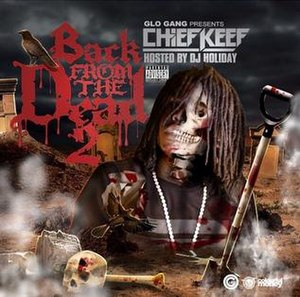 Back from the Dead 2 - Image: Chief Keef Back From The Dead 2