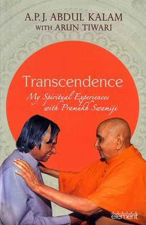 Transcendence: My Spiritual Experiences with Pramukh Swamiji - Image: Cover Image, Transcendence My Spiritual Experiences with Pramukh Swamiji by Abdul Kalam