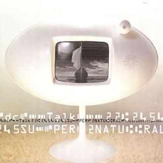 Supernatural (DC Talk album) - Image: Dc Talk Supernatural
