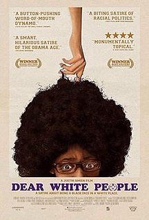 <i>Dear White People</i> 2014 film by Justin Simien