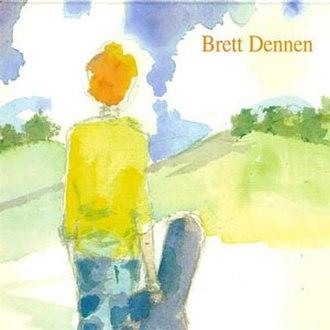 Brett Dennen (album) - Image: Dennenalbum