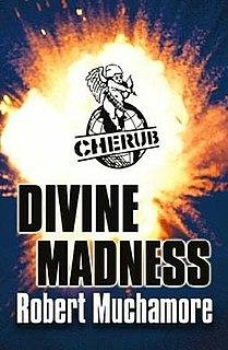 <i>Divine Madness</i> (novel) book by Robert Muchamore published in 2006