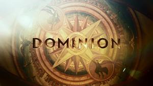 Dominion (TV series) - Image: Dominion Title Card