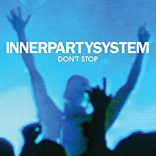 innerpartysystem die tonight live forever free mp3