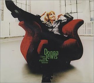 I Love You Always Forever 1996 single by Donna Lewis