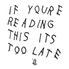 Drake - If You're Reading This It's Too Late.png