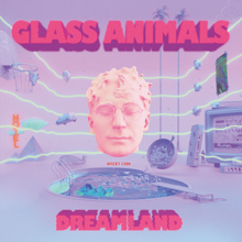 Dreamland (Glass Animals).png