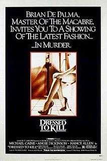 <i>Dressed to Kill</i> (1980 film) 1980 film directed by Brian De Palma