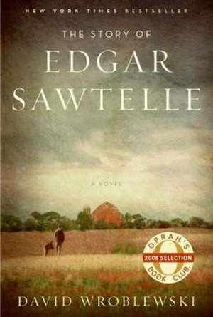 """The Story of Edgar Sawtelle - First edition cover bearing """"Oprah's Book Club"""" sticker"""