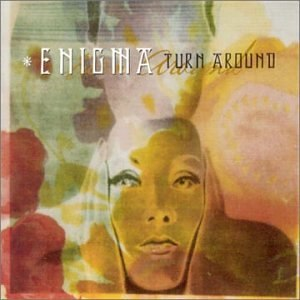 Turn Around (Enigma song) - Image: Enigma Turn Around