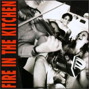 Fire in the Kitchen - Image: Fire In The Kitchen