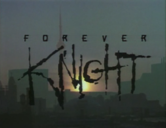 "Forever Knight - Title Card for ""Forever Knight"""