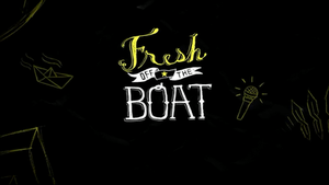 Fresh Off the Boat - Image: Fresh Off the Boat intertitle