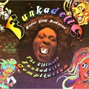Motor City Madness: The Ultimate Funkadelic Westbound Compilation - Image: Funkadelic motorcity
