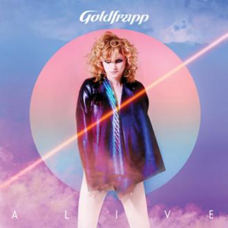 Alive (Goldfrapp song) - Image: Goldfrapp Alive