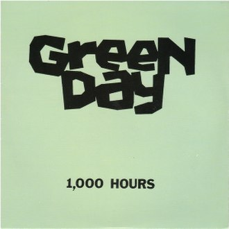 1,000 Hours - Image: Green Day 1,000 Hours cover