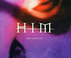 Pretending (HIM song) - Image: HIM Pretending