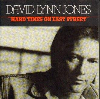 Hard Times on Easy Street - Image: Hard Timeson Easy Street
