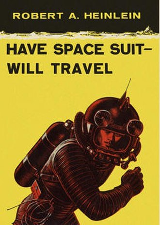 Have Space Suit—Will Travel - Cover of the first edition