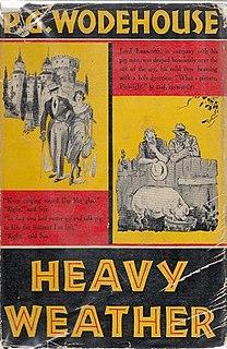 <i>Heavy Weather</i> (Wodehouse novel) 1933 novel by P.G. Wodehouse