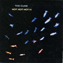 Hot Hot Hot!!! (The Cure).jpg