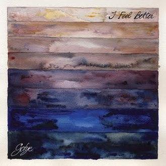 I Feel Better (Gotye song) - Image: I Feel Better
