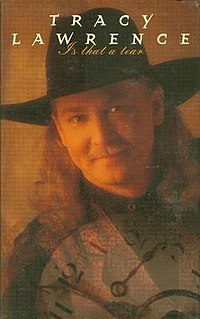 Is That a Tear 1996 single by Tracy Lawrence