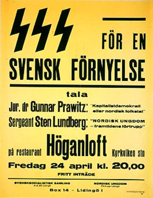 National Socialist Workers' Party (Sweden) - Poster of the SSS in Lidingö (Branch no. 93) and NU - Vanguard Lidingö, announcing a meeting. Gunnar Prawitz speaks on 'Capitalist Democracy or Nordic People's State' and Sgt. Sten Lundberg on 'Nordic Youth, Vanguard of the Future'.