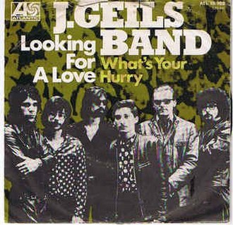 Lookin' for a Love - Image: Looking for a Love The J. Geils Band