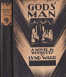 "A book cover, showing the front and spine.  In the center is a rectangle enclosing the image of a man wearing a jacket, standing and looking right; behind him is a backdrop of a city, with violent ocean waves below it.  Above the rectangle is the title, ""Gods' Man"", and below the rectangle is the subtitle, ""A Novel in Woodcuts by Lynd Ward""."