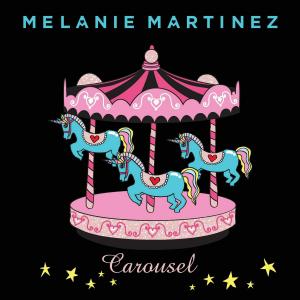Carousel (Melanie Martinez song) - Image: Melanie martinez carousel single cover