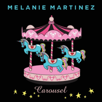 Carousel (Melanie Martinez song) - Image: Melanie martinez carousel single cover