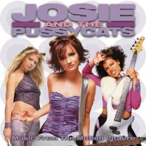 Music from the Motion Picture Josie and the Pussycats - Image: Music From Josie