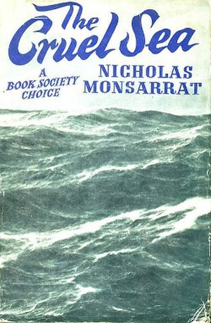 The Cruel Sea (novel) - First UK edition