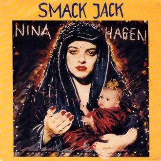 Smack Jack - Image: Nina Hagen Smack Jack 1982