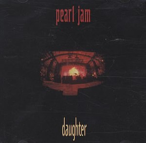 Daughter (song) - Image: Pearl Jam Daughter album cover