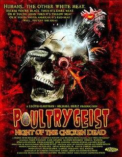 <i>Poultrygeist: Night of the Chicken Dead</i> 2006 film by Lloyd Kaufman