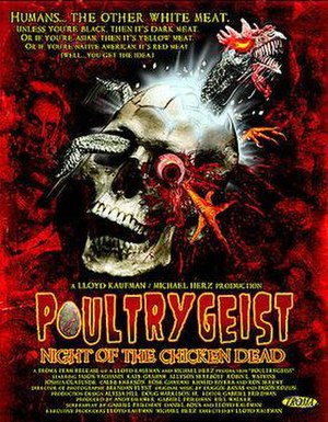 Poultrygeist: Night of the Chicken Dead - Theatrical release poster