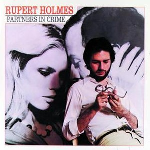 Partners in Crime (album) - Image: Rupert Holmes Partners In Crime