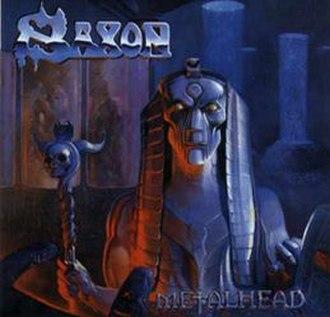 Metalhead (album) - Image: Saxonmet 2