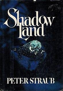 <i>Shadowland</i> (Straub novel) novel by Peter Straub