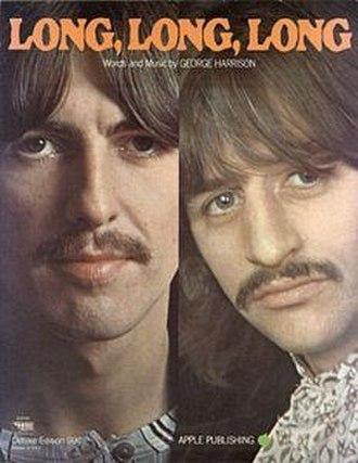 "Long, Long, Long - Image: Sheet music cover for the Beatles' ""Long Long Long"""