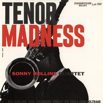 Tenor Madness - Image: Sonny Rollins Tenor Madness