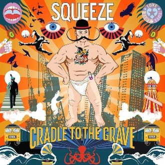 Cradle to the Grave (album) - Image: Squeeze Cradle to the Grave