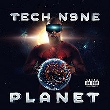 Planet (Tech N9ne album) - Wikipedia