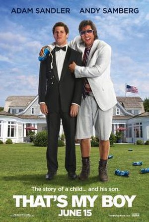 That's My Boy (2012 film) - Theatrical release poster