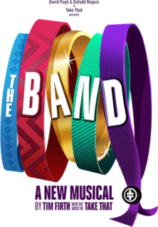 2017, musical The Band, featuring music by Take That
