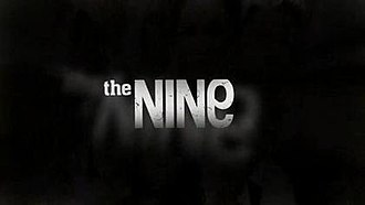 The Nine (TV series) - Image: The Nine intro