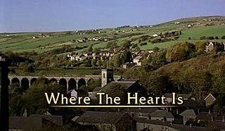 <i>Where the Heart Is</i> (British TV series)